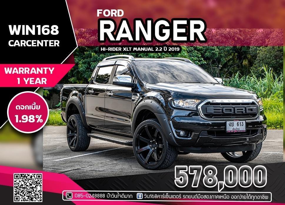 FORD RANGER HI-RIDER XLT MANUAL 2.2 ปี 2019 ไมล์น้อย 50,000 Km (F025)