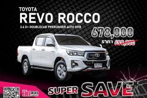 TOYOTA REVO ROCCO 2.4 E+ DOUBLECAB PRERUNNER AUTO ปี 2018 (T105)